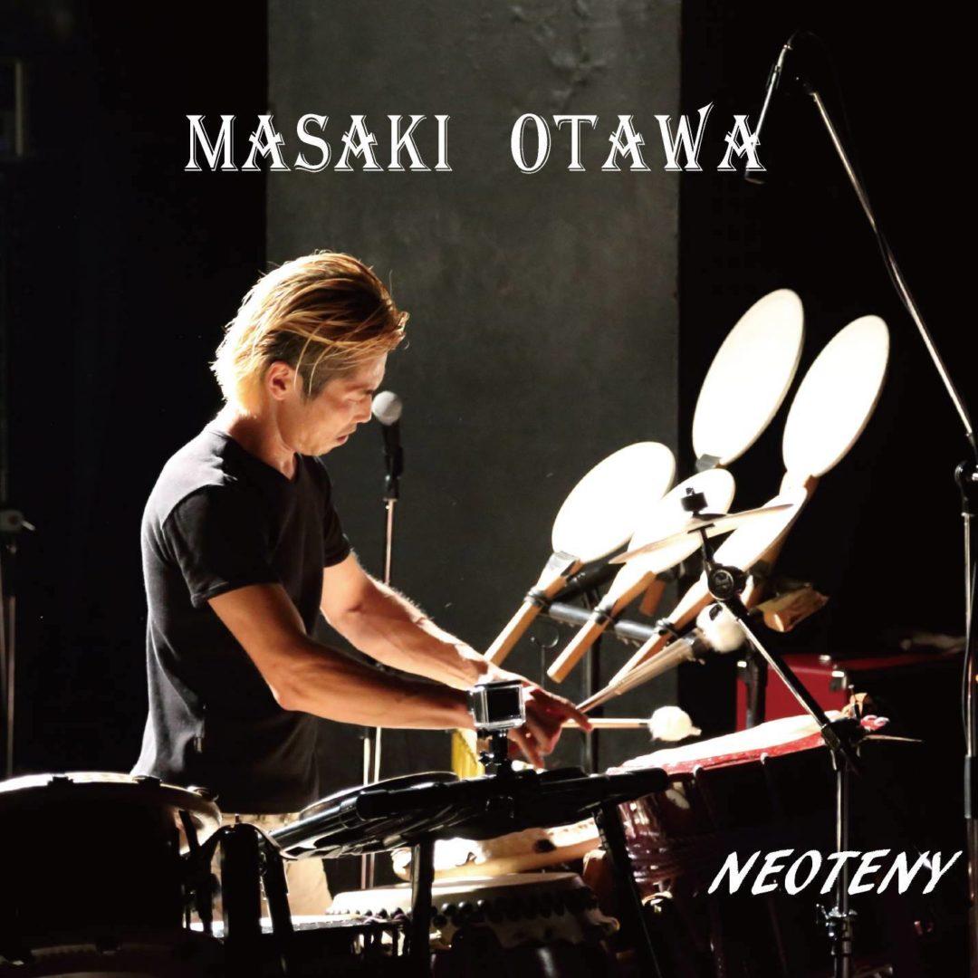 Masaki Otawa_Neoteny album_大多和正樹 アルバム【ネオテニー】highres